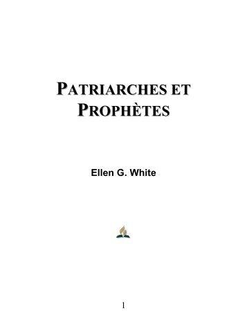 PATRIARCHES ET PROPHÈTES - Schekinah SDA Church