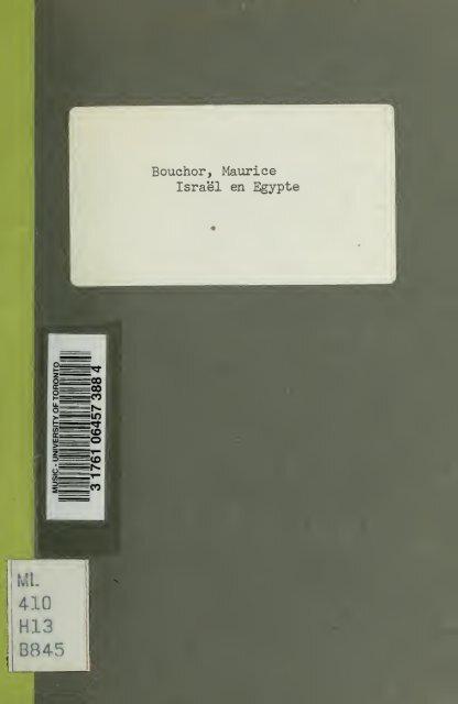 Israël en Égypte; étude sur un oratorio de GF Haendel - University of ...