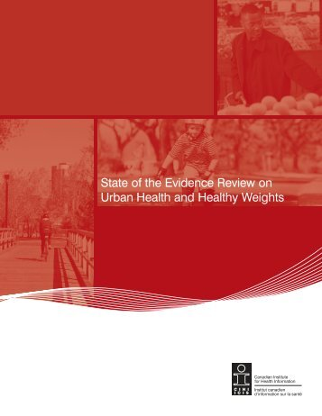 State of the Evidence Review on Urban Health and Healthy ... - CIHI