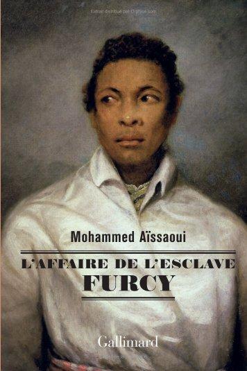 L'Affaire de l'esclave Furcy Mohammed Aïssaoui - In Cold Blog