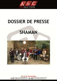DOSSIER DE PRESSE SHAMAN - Art And Co Production