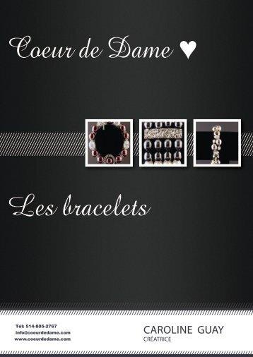 Les bracelets - Coeur de Dame