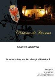 Découvrez le dossier GROUPE - Château de Feissons
