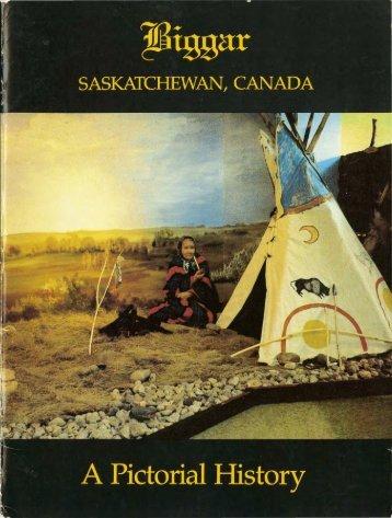 Biggar Saskatchewan Canada: a pictorial history