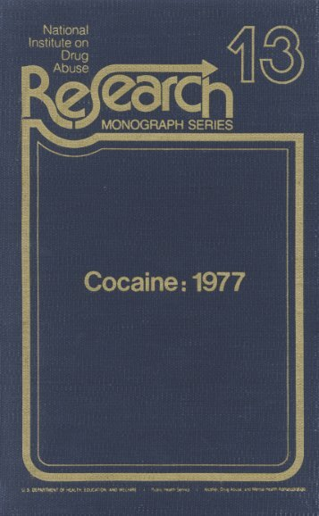 Cocaine: 1977, 13 - Archives - National Institute on Drug Abuse