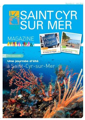 Télécharger le 5 ème numéro-Eté 2010 - Mairie de Saint Cyr sur Mer