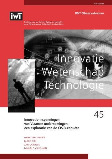 Innovatie-inspanningen van Vlaamse ondernemingen : een ... - IWT