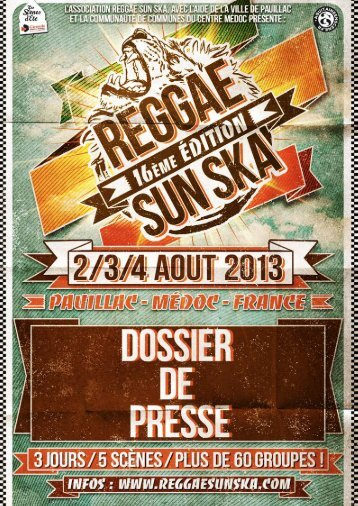 Le Médoc, un cadre exceptionnel - Reggae Sun Ska Festival