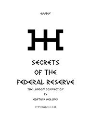 Eustace Mullins - SECRETS of the Federal Reserve ... - Arctic Beacon