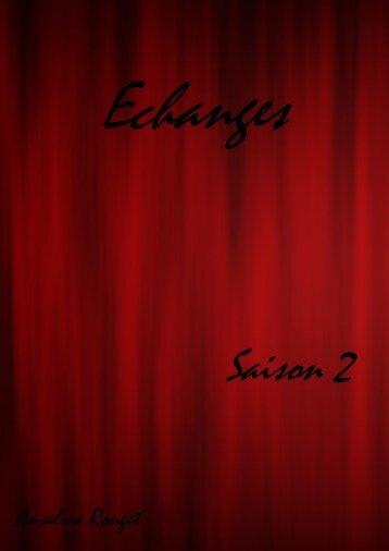Intégrale de la saison 2 avec les « précédemment - Anselme Rouget