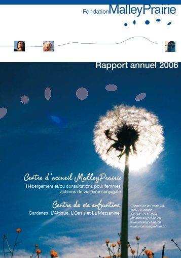 Rapport annuel de la Fondation MalleyPrairie 2006 (pdf) - Centre d ...