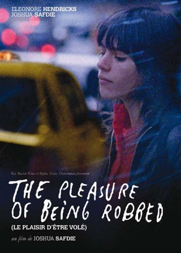 The pleasure of being robbed - dossier descriptif - La Ferme du ...