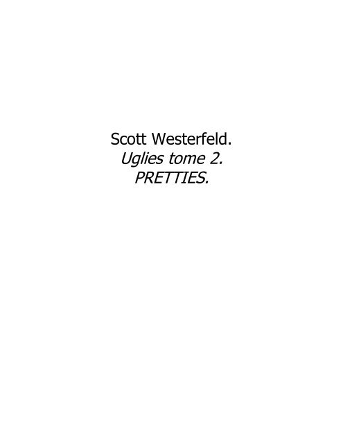 Scott Westerfeld Uglies