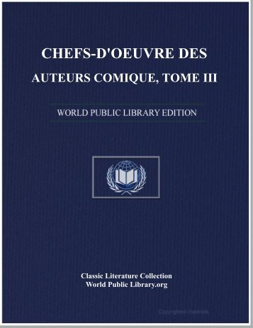 chefs-d'oeuvre des auteurs comique, tome iii - World eBook Library