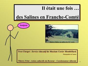 des Salines en Franche-Comté