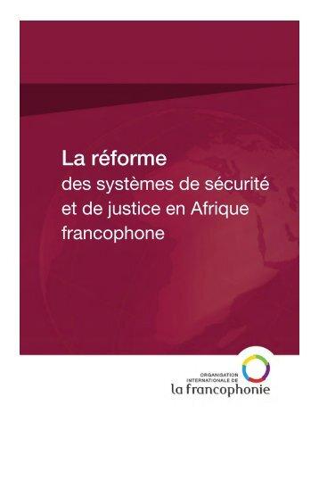 La réforme des systèmes de sécurité et de - Organisation ...