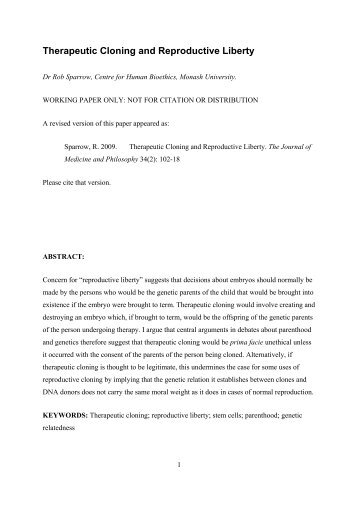 reproductive and therapeutic cloning essay Reproductive cloning this essay reproductive cloning and  (2002) the ethics of therapeutic and reproductive cloning seminars in cell & developmental biology, 10 .