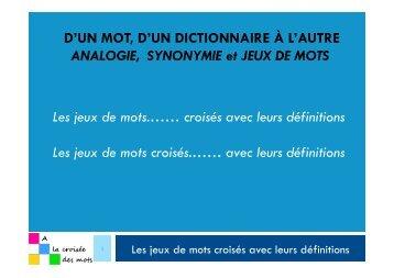 jeux de mots croisés.…… avec leurs définitions - Alacroiseedesmots