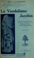 Le vandalisme jacobin : destructions administratives d'archives, d ... - Page 5