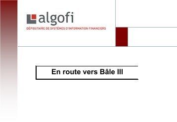 En route vers Bâle III - Algofi