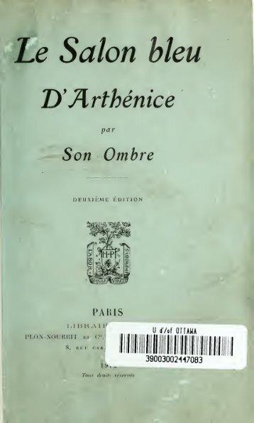 Le Salon bleu d'Arthénice par son ombre : agrémenté de quelques ...