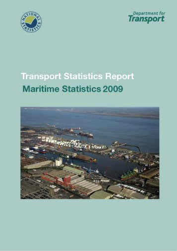 Transport Statistics Report, Maritime Statistics 2009 - Department for ...