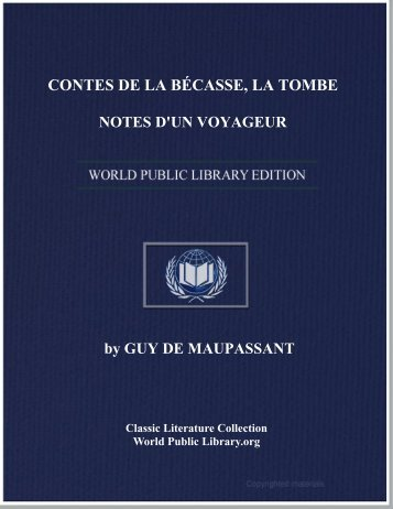 contes de la bécasse, la tombe. notes d'un voyageur - World eBook ...