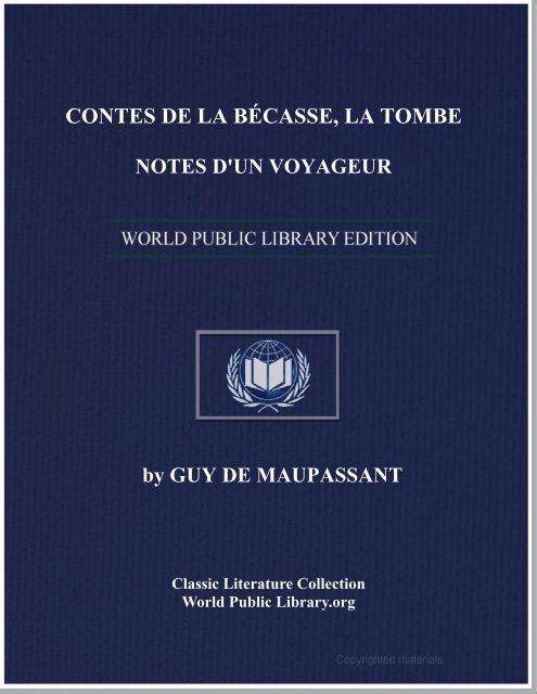 contes de la bécasse, la tombe. notes d'un voyageur - World eBook ...