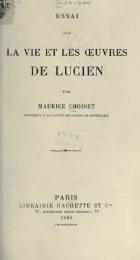 Essai sur la vie et les oeuvres de Lucien - Historia Antigua
