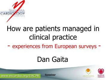 How are patients managed in clinical practice Dan Gaita