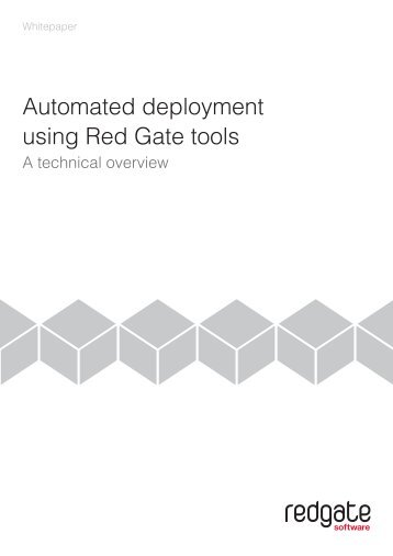 I. Why automate deployment? - Red Gate Software