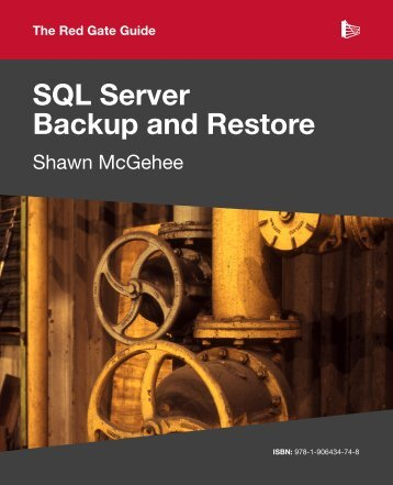 SQL Server Backup and Restore - Simple Talk