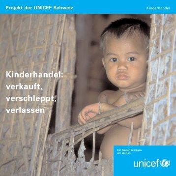Kinderhandel: verkauft, verschleppt, verlassen - Unicef