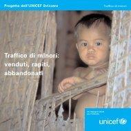 Traffico di minori: venduti, rapiti, abbandonati - Unicef