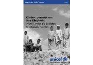 Kinder, beraubt um ihre Kindheit - Unicef