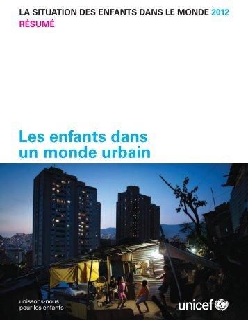 la situation des enfants dans le monde 2012 - Unicef
