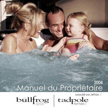 Manuel du Propriétaire-2006_.indd - Bullfrog Spas