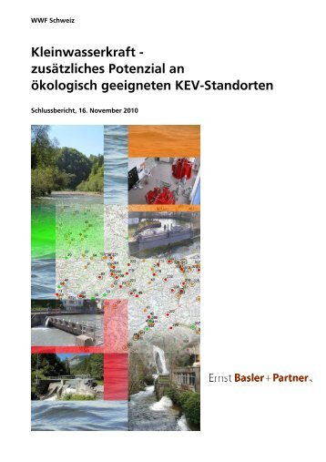 Kleinwasserkraft - zusätzliches Potenzial an ... - WWF Schweiz