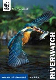 g u i d a www.wwf.ch/riverwatch - WWF Schweiz