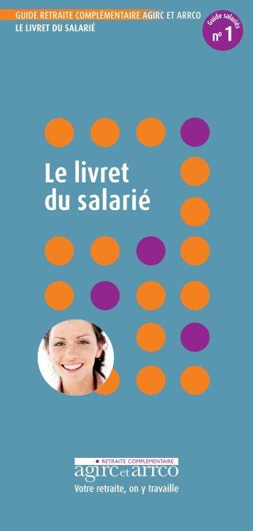 Livret du salarié - Agirc et Arrco