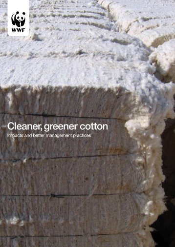 Cleaner, greener cotton - WWF