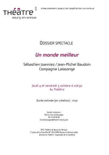 Un monde meilleur - Théâtre de Bourg-en-Bresse