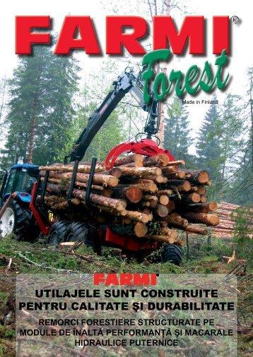 utilajele sunt construite pentru calitate şi durabilitate - Farmi Forest