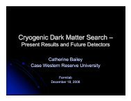 Cryogenic Dark Matter Search – - Fermilab Center for Particle ...