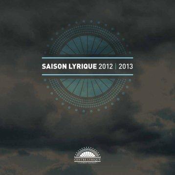 SaiSon lyrique 2012 | 2013 - Lucas Falchero
