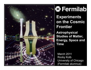 Rocky Kolb - Fermilab Center for Particle Astrophysics