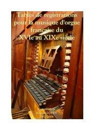 Tables de registrations pour la musique d'orgue - Werner Icking ...