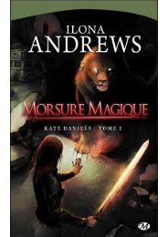 Kate Daniels 1 - Morsure magique - Ilona Andrews - Archive-Host