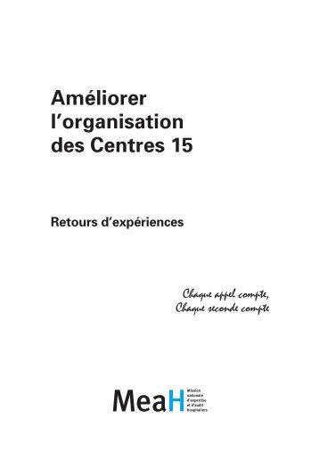 Améliorer l'organisation des centres 15 - Anap