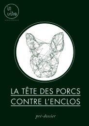LA TÊTE DES PORCS CONTRE L'ENCLOS - Compagnie Invitro